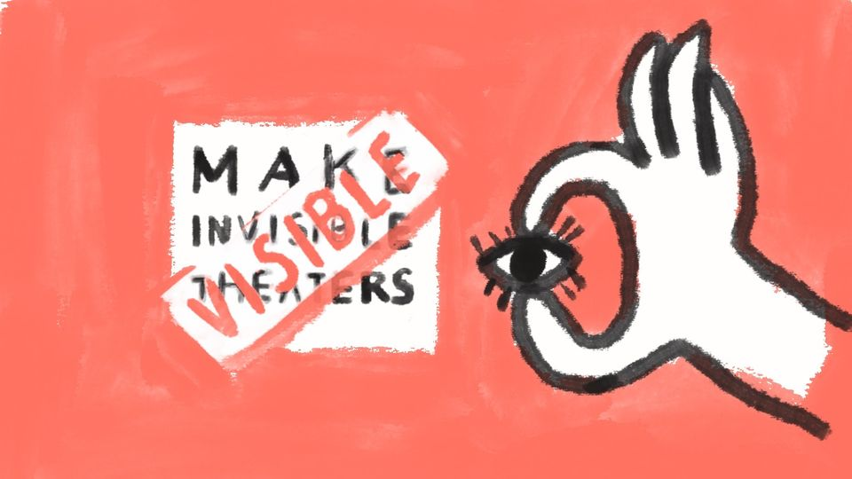 Making the Invisible Theaters Visible