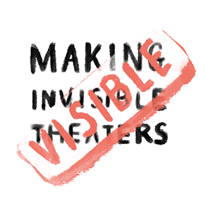 Making the Invisible Theaters Visible LOGO